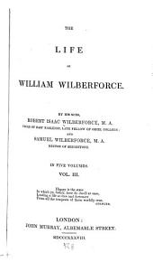 The Life of William Wilberforce: Volume 3