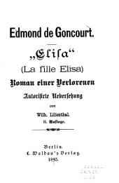 """Elisa"" (La fille Elisa): Roman einer Verlorenen"