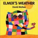 Elmer s Weather Board Book PDF