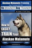 Alaskan Malamute Training PDF