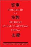 Philosophy and Religion in Early Medieval China PDF