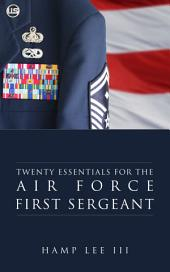 Twenty Essentials for the Air Force First Sergeant