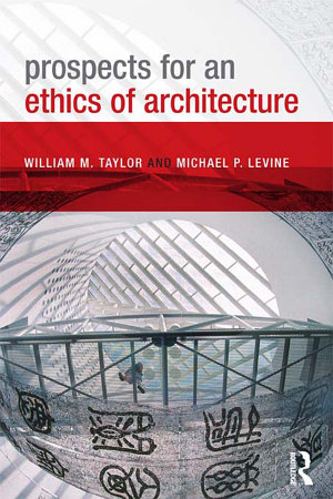 Prospects for an Ethics of Architecture PDF