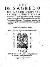 De l'architecture antique demonstree par raisons tres-faciles etc. Traduict d'Espagnol