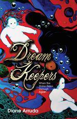 Dream Keepers When the Water Flows Through Again