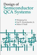 Design of Semiconductor QCA Systems PDF