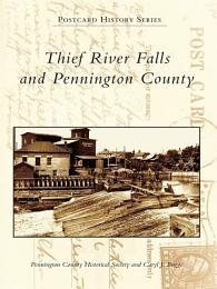 Thief River Falls and Pennington County