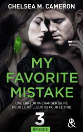 My favorite mistake - Episode 3