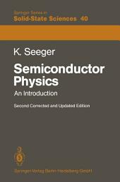 Semiconductor Physics: An Introduction, Edition 2