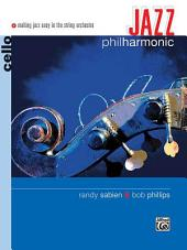 Jazz Philharmonic for Cello: Making Jazz Easy in the String Orchestra