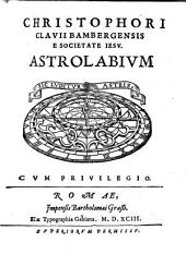 """Christophori Clavii Bambergensis E Societate Iesv."" Astrolabivm"