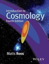 Introduction to Cosmology: Edition 4