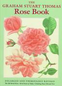 The Graham Stuart Thomas Rose Book PDF