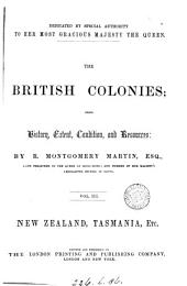 The British colonies; their history, extent, condition, and resources