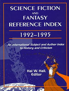 Science Fiction and Fantasy Reference Index  1992 1995 PDF