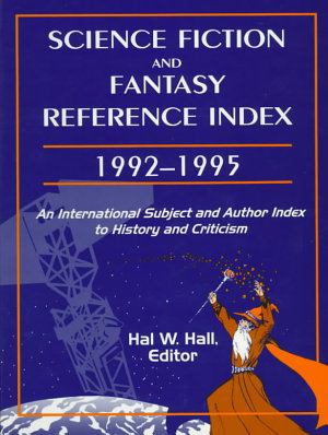Science Fiction and Fantasy Reference Index  1992 1995