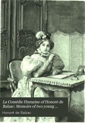 La Comédie Humaine of Honoré de Balzac: Memoirs of two young married women. A start in life. Vendetta. Study of a woman. The message