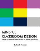 Mindful Classroom Design