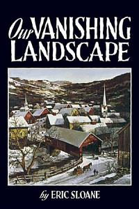 Our Vanishing Landscape Book