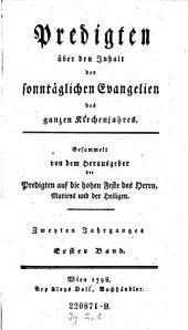 Predigten über den Inhalt der sonntäglichen Evangelien des ganzen Kirchenjahres: Volumes 1-2
