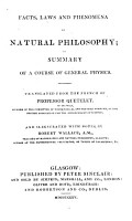 Facts  Laws and Phenomena of Natural Philosophy  Or  Summary of a Course of General Physics PDF