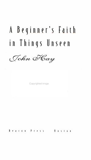 A Beginner's Faith in Things Unseen