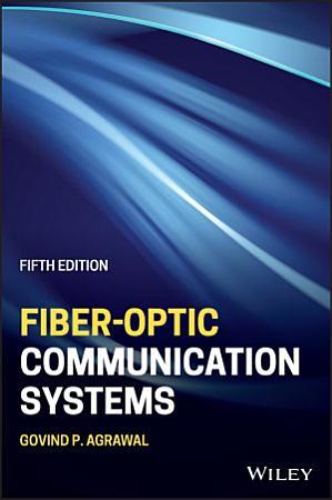 Fiber Optic Communication Systems PDF