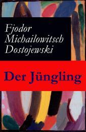 Der Jüngling - Vollständige deutsche Ausgabe