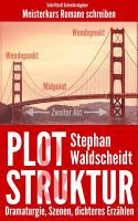 Plot   Struktur  Dramaturgie  Szenen  dichteres Erz  hlen PDF