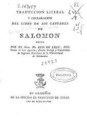 Traduccion literal y declaracion del Libro de los Cantares de Salomon