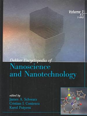Dekker Encyclopedia of Nanoscience and Nanotechnology