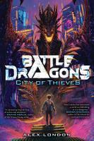 City of Thieves  Battle Dragons  1  PDF