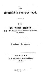 Die Geschichte von Portugal ; Zweites Bändchen: Volume 12; Volume 16