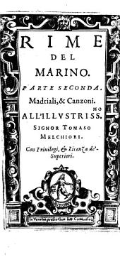 Rime: Amorose, Marittime, Boscherecce, Heroiche, Lugubri, Morali, Sacre, & Varie, Volume 2