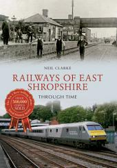 Railways of East Shropshire