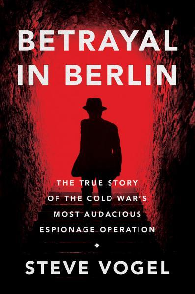 Download Betrayal in Berlin Book