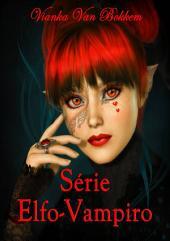 Série Elfo-Vampiro