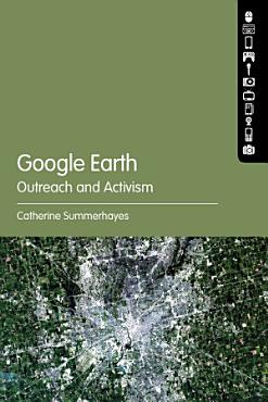 Google Earth  Outreach and Activism PDF