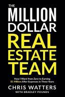 The Million Dollar Real Estate Team