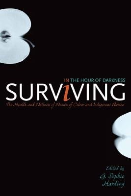 Surviving in the Hour of Darkness