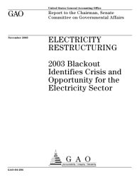 Electricity restructuring 2003 blackout identifies crisis and opportunity for the electricity sector.
