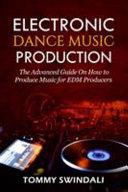 Electronic Dance Music Production PDF