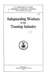 Safeguarding Workers in the Tanning Industry