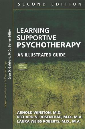 Learning Supportive Psychotherapy  Second Edition PDF