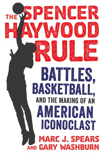Download The Spencer Haywood Rule Book