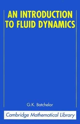 An Introduction to Fluid Dynamics PDF