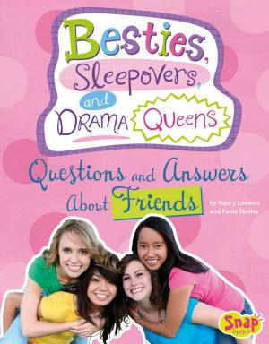 Besties  Sleepovers  and Drama Queens