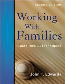 Working With Families Guidelines And Techniques