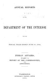 Report of the United States Bureau of Indian Affairs: Part 1
