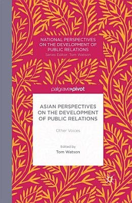 Asian Perspectives on the Development of Public Relations PDF
